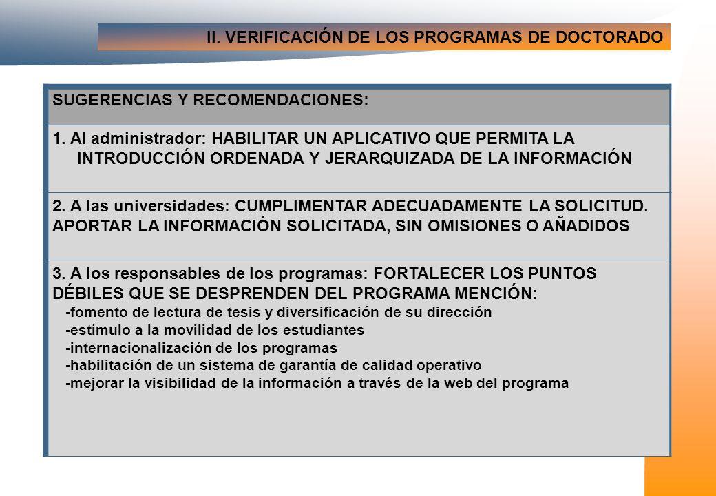 II. VERIFICACIÓN DE LOS PROGRAMAS DE DOCTORADO SUGERENCIAS Y RECOMENDACIONES: 1.
