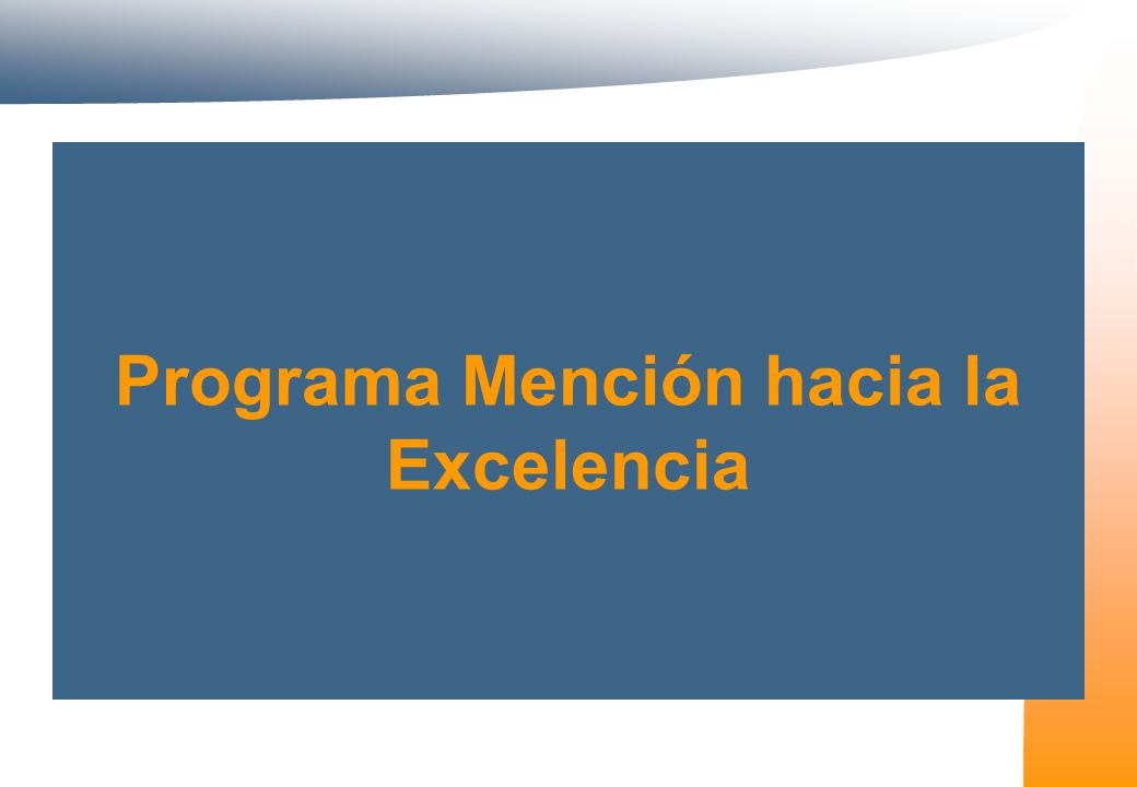 Programa Mención hacia la Excelencia