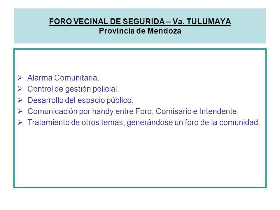 Alarma Comunitaria. Control de gestión policial. Desarrollo del espacio público.
