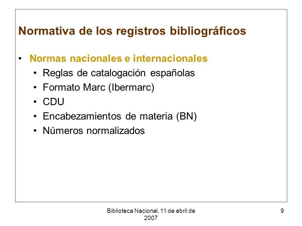 Biblioteca Nacional, 11 de abril de 2007 10 Normas propias para la Colección madrileña Autoridades: – Entidades madrileñas (ej.
