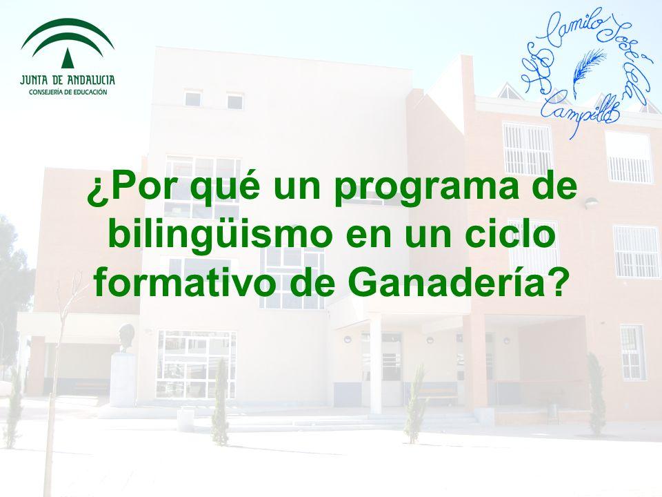 ¿Por qué un programa de bilingüismo en un ciclo formativo de Ganadería?