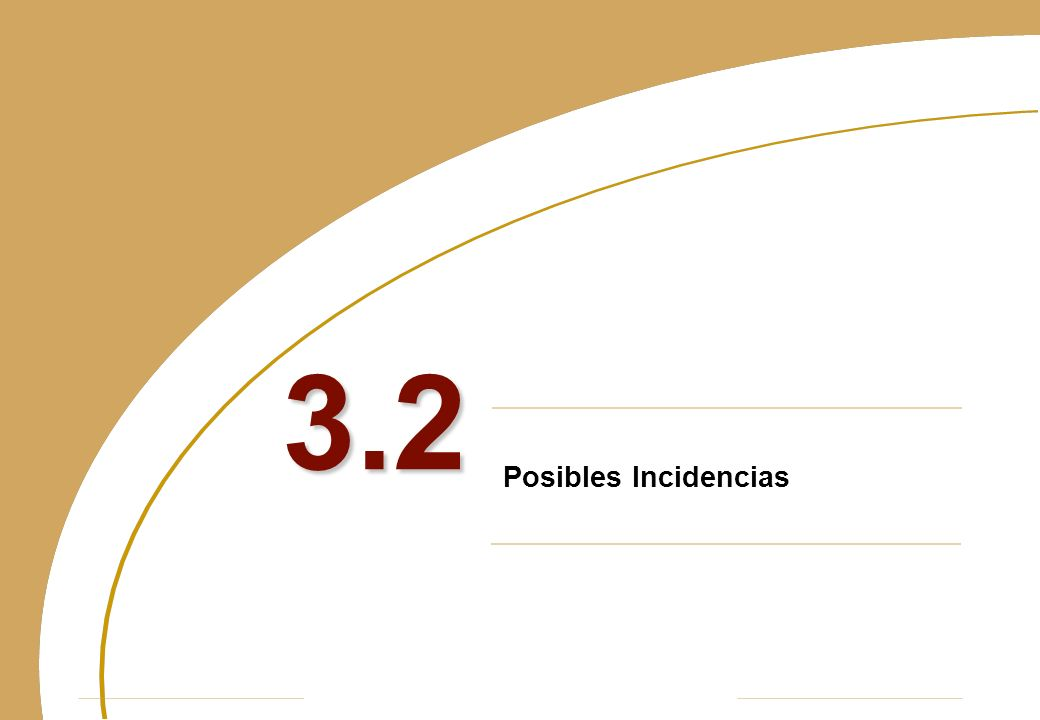 Posibles Incidencias 3.2