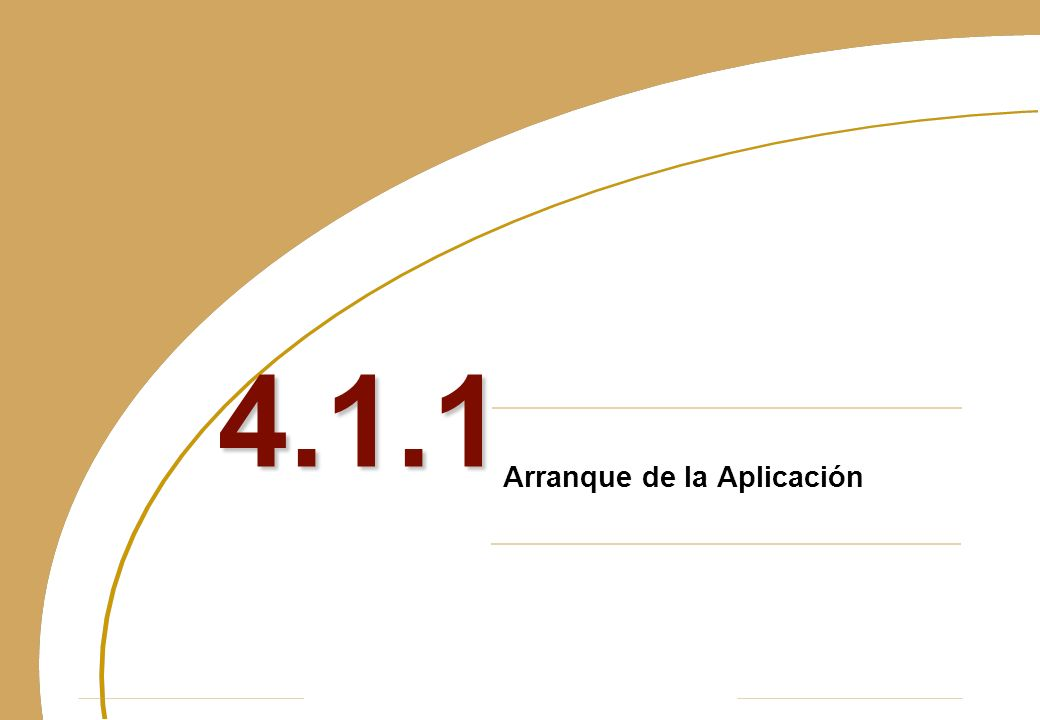 Arranque de la Aplicación 4.1.1