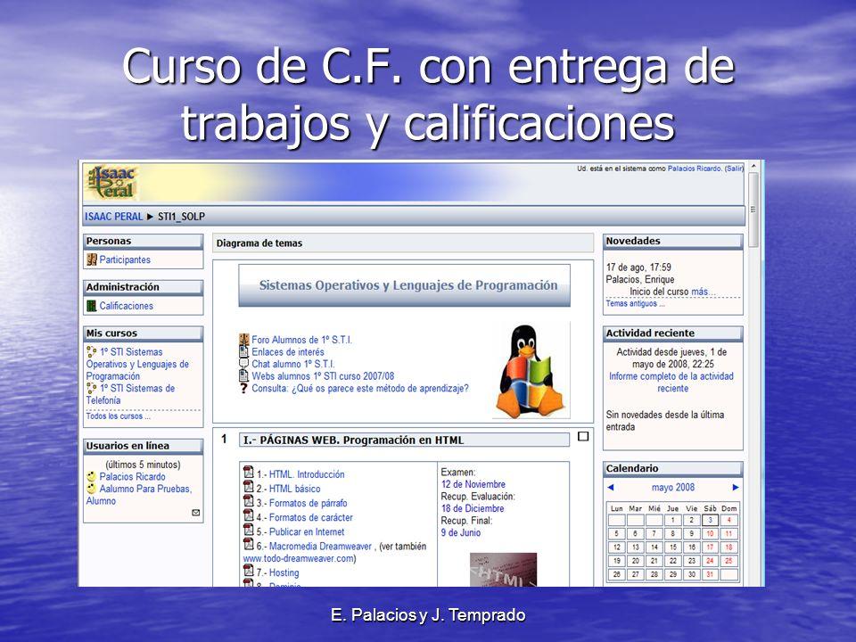 E. Palacios y J. Temprado Curso de C.F. con entrega de trabajos y calificaciones