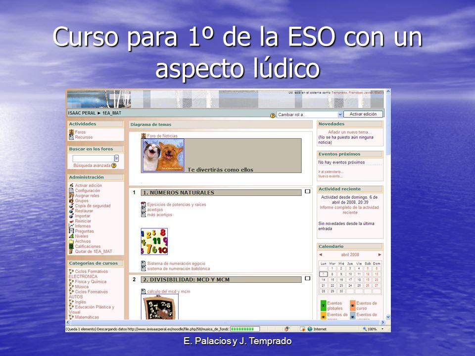 E. Palacios y J. Temprado Curso para 1º de la ESO con un aspecto lúdico