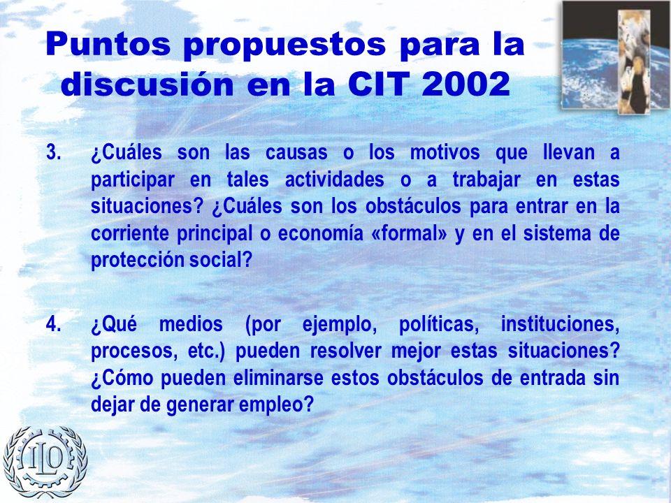 Puntos propuestos para la discusión en la CIT 2002 3.¿Cuáles son las causas o los motivos que llevan a participar en tales actividades o a trabajar en