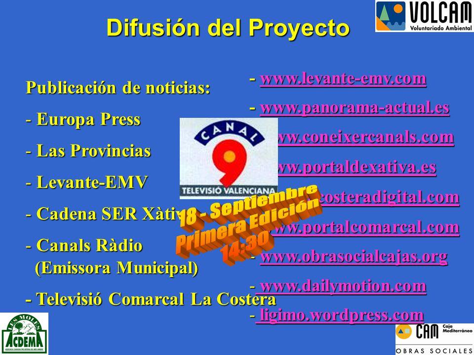 Difusión del Proyecto Publicación de noticias: - Europa Press - Las Provincias - Levante-EMV - Cadena SER Xàtiva - Canals Ràdio (Emissora Municipal) (Emissora Municipal) - Televisió Comarcal La Costera - www.levante-emv.com www.levante-emv.com - www.panorama-actual.es www.panorama-actual.es - www.coneixercanals.com www.coneixercanals.com - www.portaldexativa.es www.portaldexativa.es - www.lacosteradigital.com www.lacosteradigital.com - www.portalcomarcal.com www.portalcomarcal.com - www.obrasocialcajas.org www.obrasocialcajas.org - www.dailymotion.com www.dailymotion.com www.dailymotion.com - ligimo.wordpress.com ligimo.wordpress.com ligimo.wordpress.com
