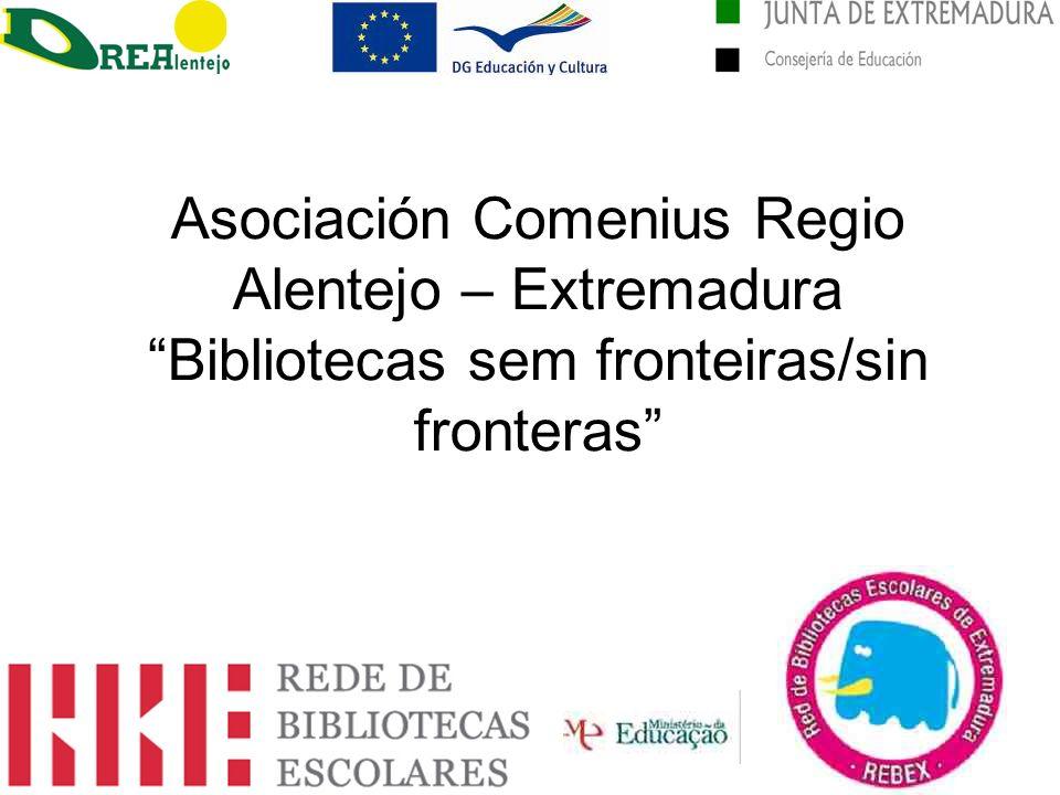 Asociación Comenius Regio Alentejo – Extremadura Bibliotecas sem fronteiras/sin fronteras