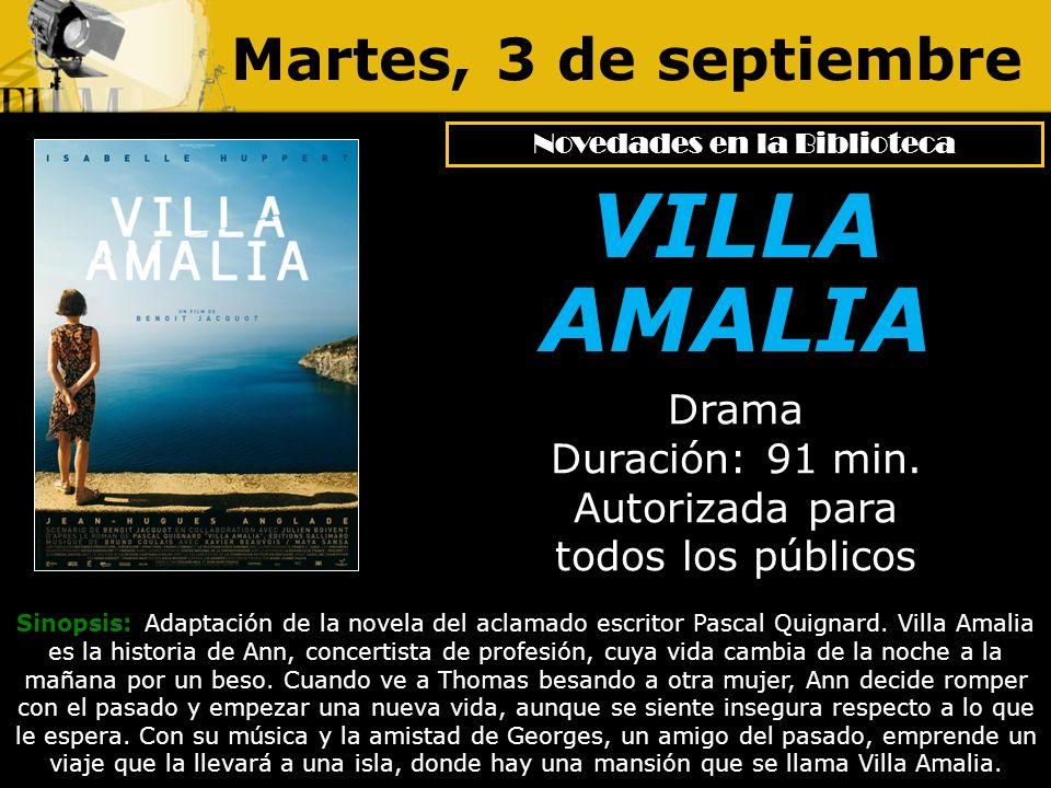 Martes, 3 de septiembre Sinopsis: Adaptación de la novela del aclamado escritor Pascal Quignard. Villa Amalia es la historia de Ann, concertista de pr