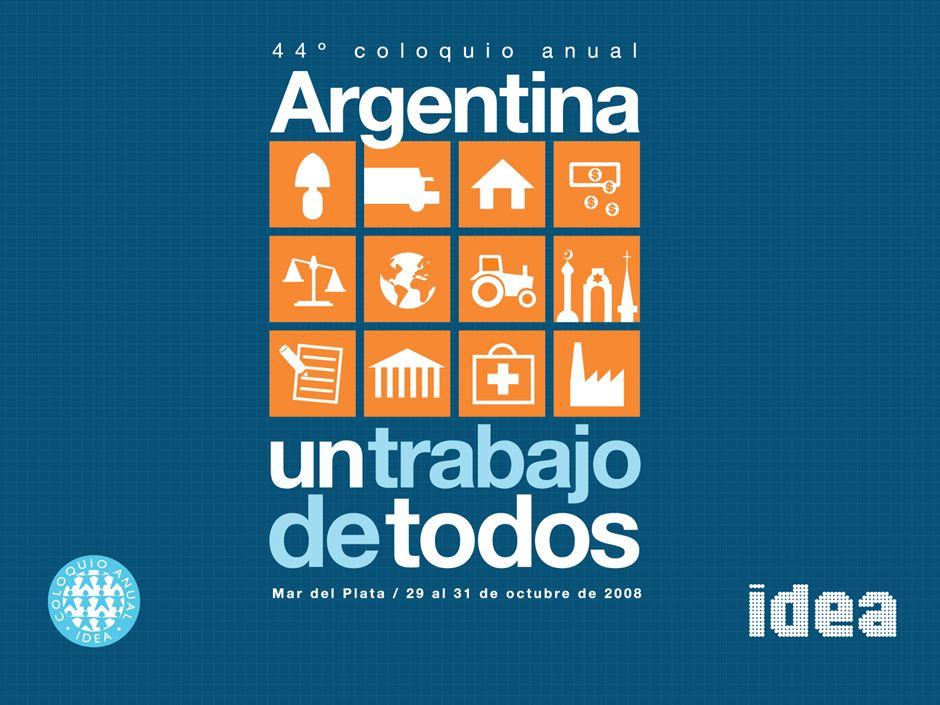 44° Coloquio Anual de IDEA Mar del Plata, 31 de Octubre de 2008 Desarrollo del Financiamiento de Largo Plazo El Aporte Clave del Sistema Financiero al Crecimiento de la Economía Argentina