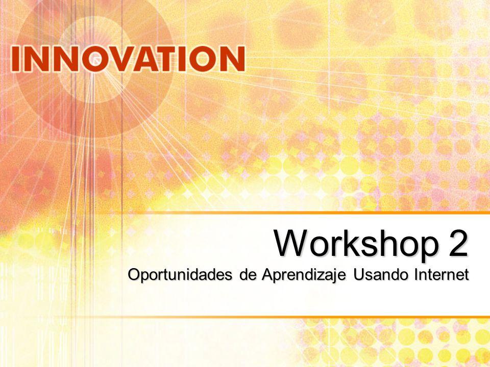 Workshop 2 Oportunidades de Aprendizaje Usando Internet