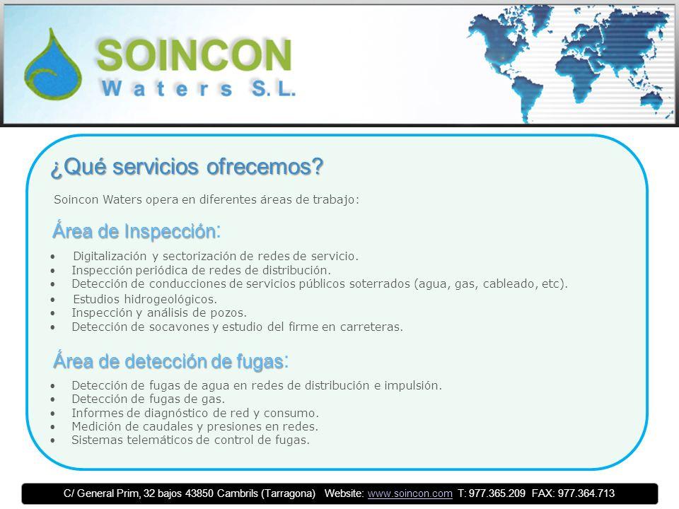 C/ General Prim, 32 bajos 43850 Cambrils (Tarragona) Website: www.soincon.com T: 977.365.209 FAX: 977.364.713www.soincon.com ¿Qué servicios ofrecemos.