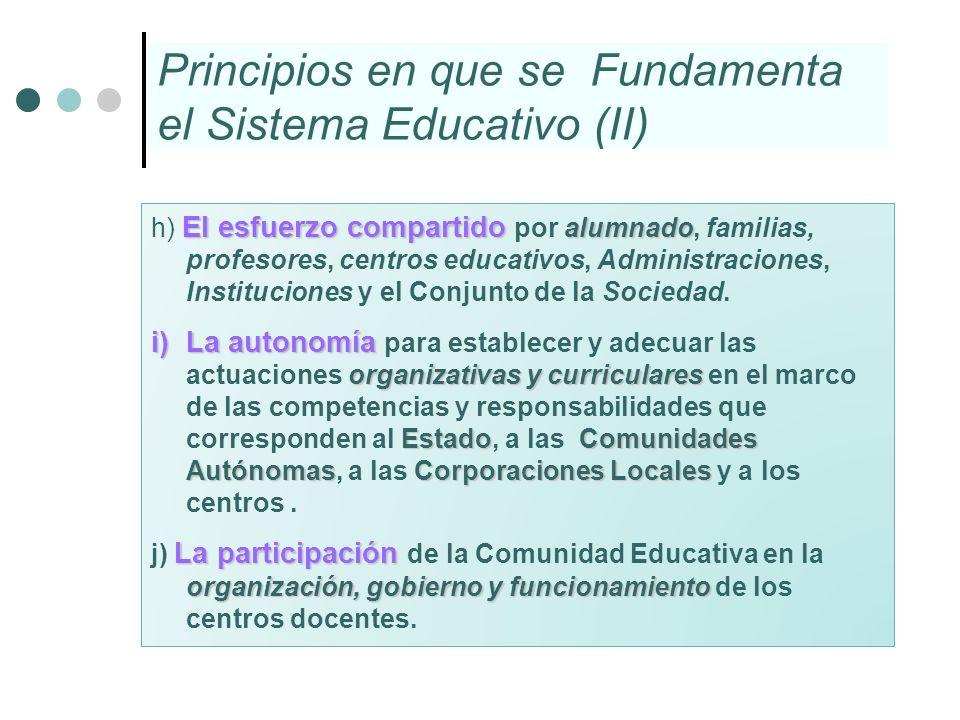El esfuerzo compartido alumnado h) El esfuerzo compartido por alumnado, familias, profesores, centros educativos, Administraciones, Instituciones y el
