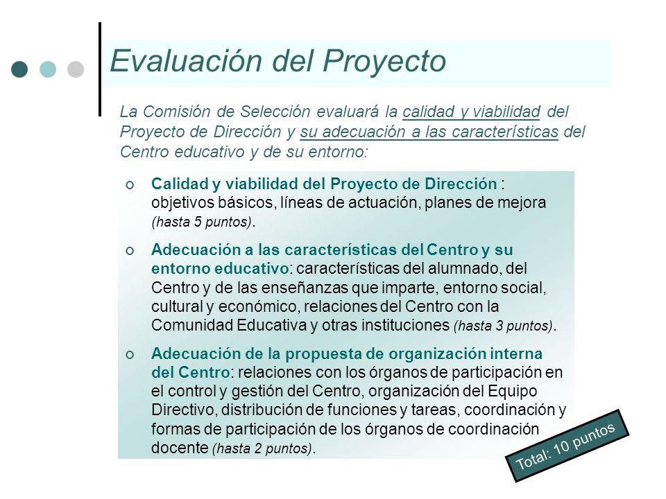 Calidad y viabilidad del Proyecto de Dirección : objetivos básicos, líneas de actuación, planes de mejora (hasta 5 puntos). Adecuación a las caracterí