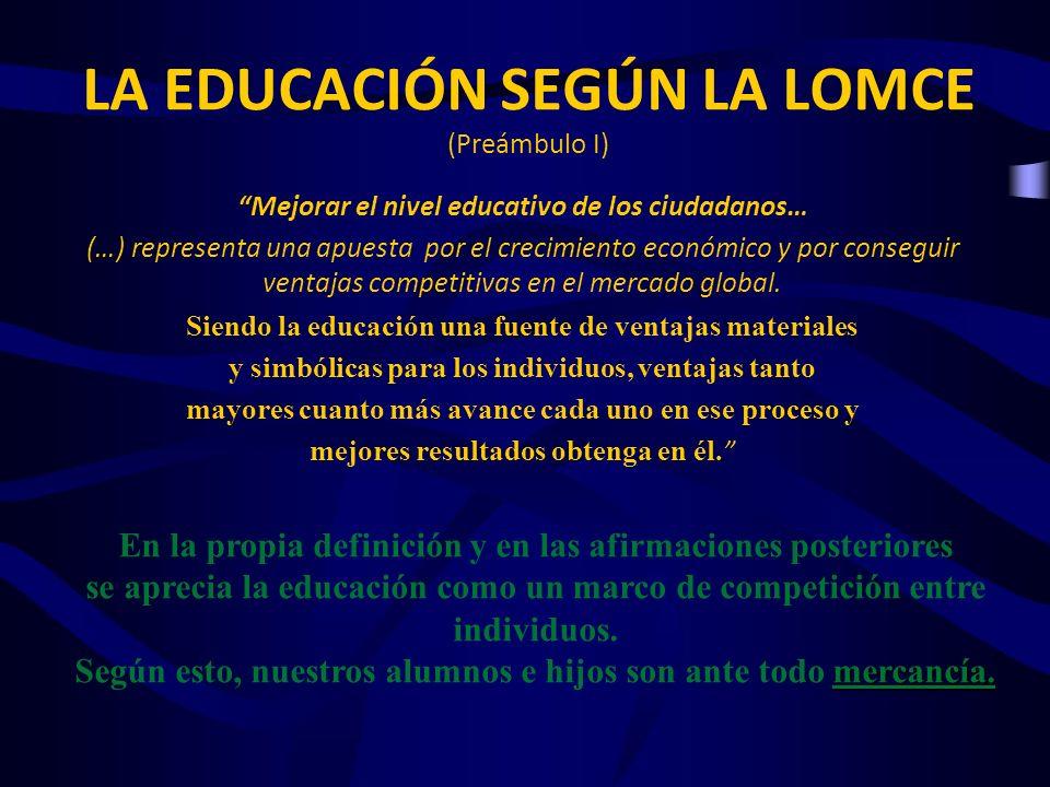 Mejorar el nivel educativo de los ciudadanos… (…) representa una apuesta por el crecimiento económico y por conseguir ventajas competitivas en el merc