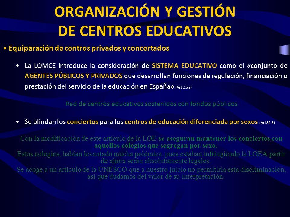 ORGANIZACIÓN Y GESTIÓN DE CENTROS Las acciones de calidad educativa, que deberán ser competitivas, supondrán para los centros educativos la autonomía para su ejecución, tanto desde el punto de vista de la gestión de los recursos humanos como de los recursos materiales y financieros.