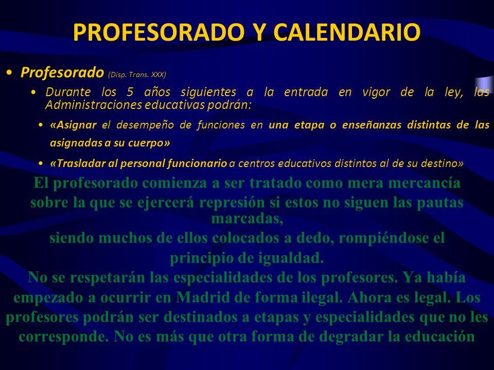 PROFESORADO Y CALENDARIO Calendario de implantación (Disp.