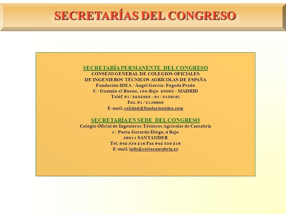 SECRETARÍAS DEL CONGRESO SECRETARÍA PERMANENTE DEL CONGRESO CONSEJO GENERAL DE COLEGIOS OFICIALES DE INGENIEROS TÉCNICOS AGRÍCOLAS DE ESPAÑA Fundación