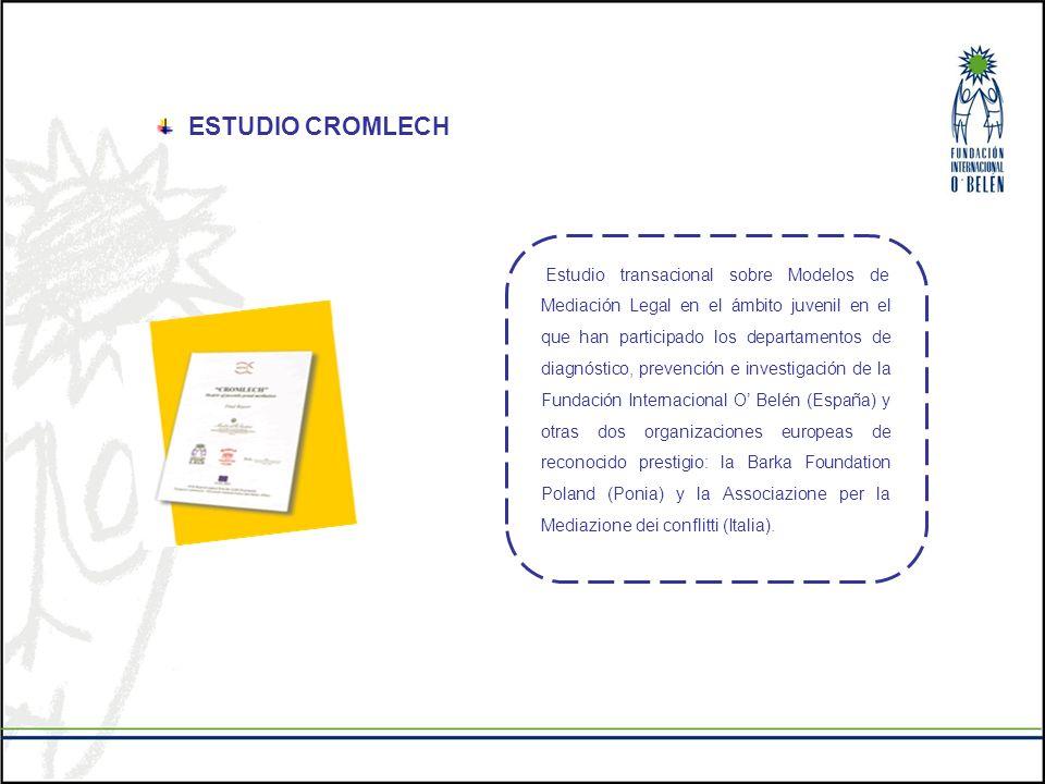 ESTUDIO CROMLECH Estudio transacional sobre Modelos de Mediación Legal en el ámbito juvenil en el que han participado los departamentos de diagnóstico