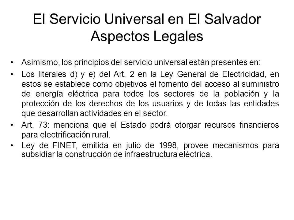 Asimismo, los principios del servicio universal están presentes en: Los literales d) y e) del Art.