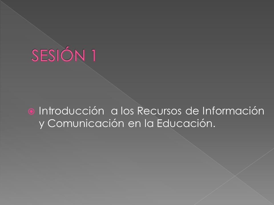 Introducción a los Recursos de Información y Comunicación en la Educación.