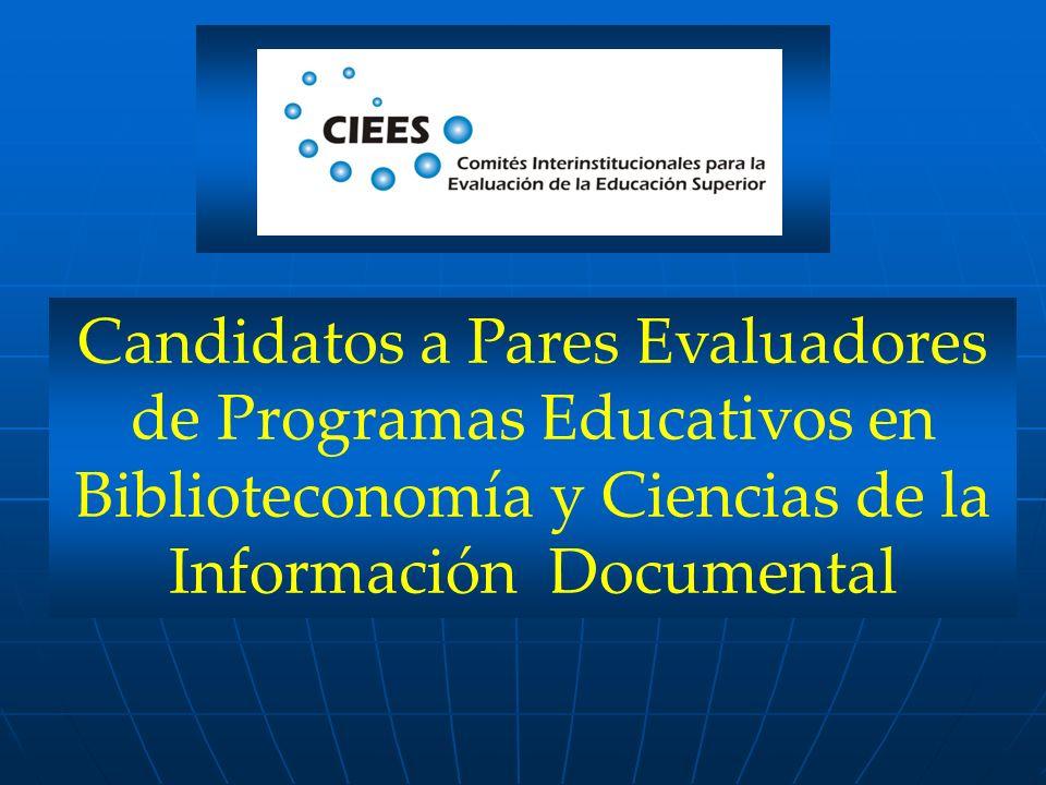 Candidatos a Pares Evaluadores de Programas Educativos en Biblioteconomía y Ciencias de la Información Documental