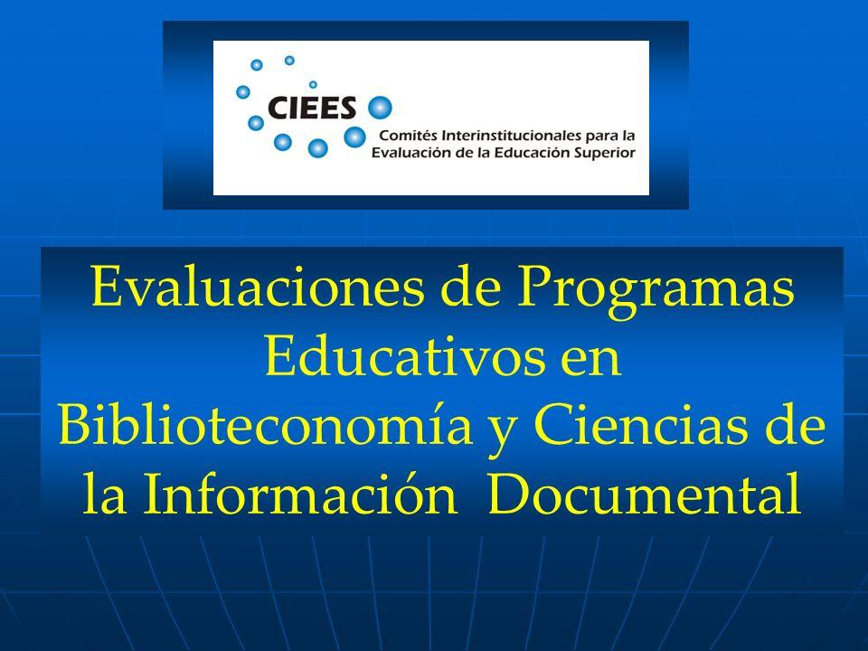 Evaluaciones de Programas Educativos en Biblioteconomía y Ciencias de la Información Documental
