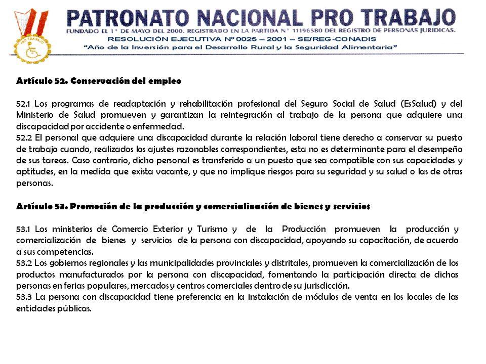 Artículo 52. Conservación del empleo 52.1 Los programas de readaptación y rehabilitación profesional del Seguro Social de Salud (EsSalud) y del Minist