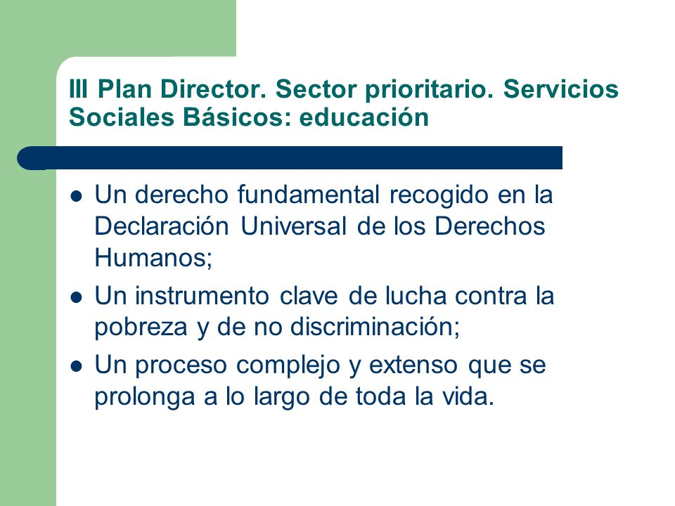 III Plan Director.Sector prioritario.