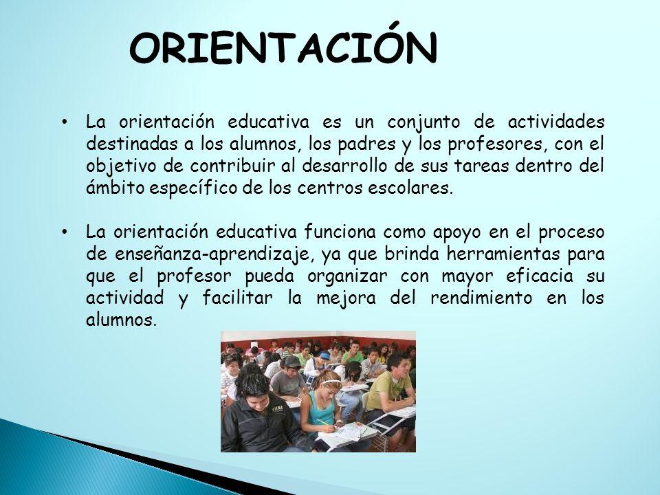 La orientación educativa es un conjunto de actividades destinadas a los alumnos, los padres y los profesores, con el objetivo de contribuir al desarro