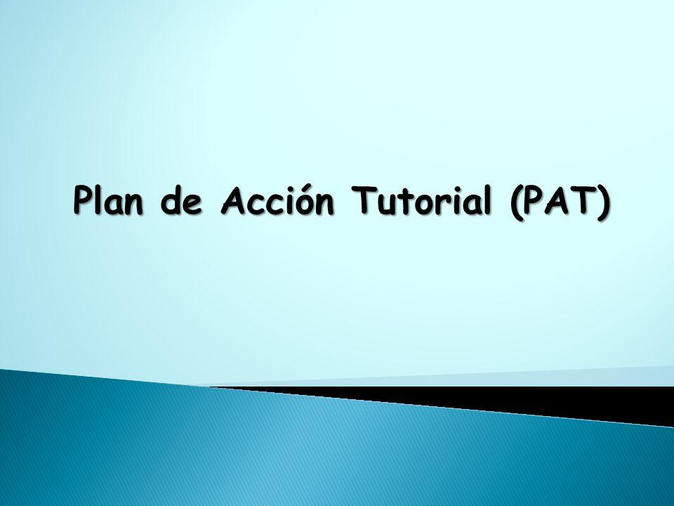 Plan de Acción Tutorial (PAT)