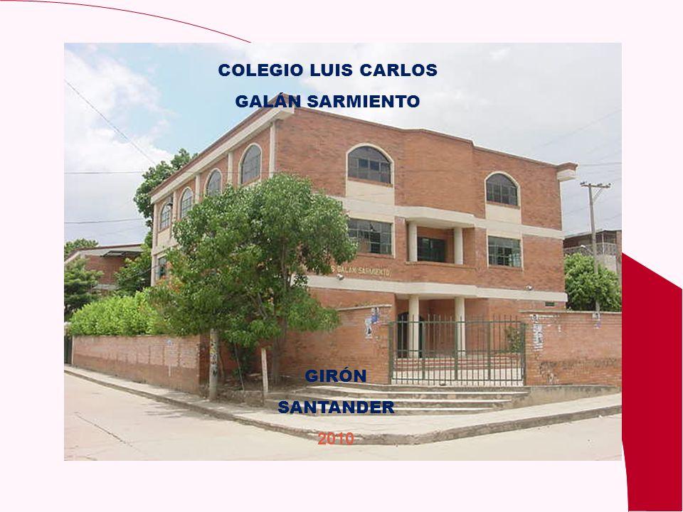 COLEGIO LUIS CARLOS GALÁN SARMIENTO GIRÓN SANTANDER 2010