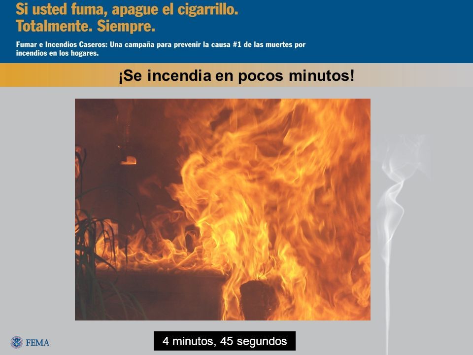 ¡Se incendia en pocos minutos! 4 minutos, 45 segundos