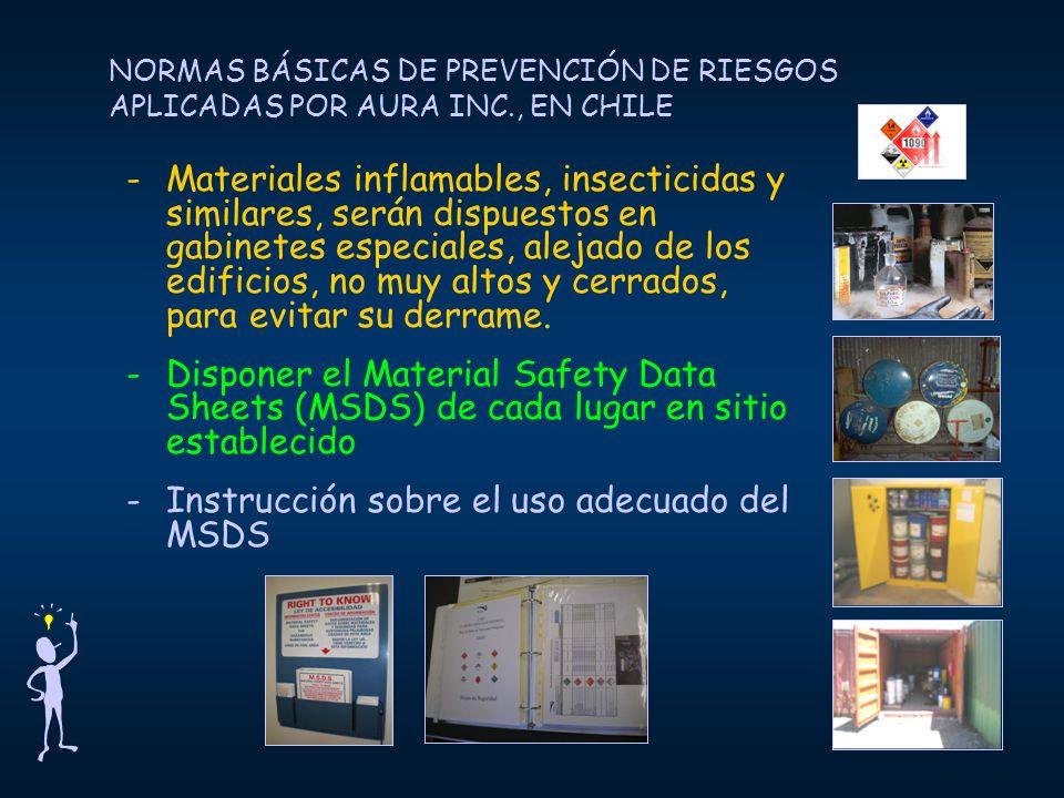 NORMAS BÁSICAS DE PREVENCIÓN DE RIESGOS APLICADAS POR AURA INC., EN CHILE -Materiales inflamables, insecticidas y similares, serán dispuestos en gabin