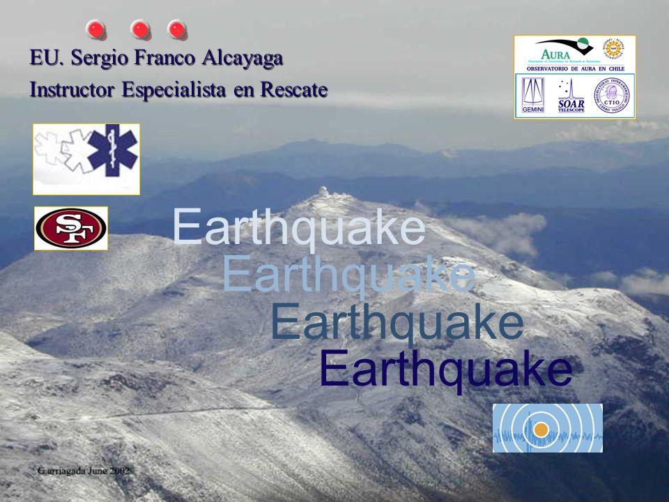 EU. Sergio Franco Alcayaga Instructor Especialista en Rescate Earthquake