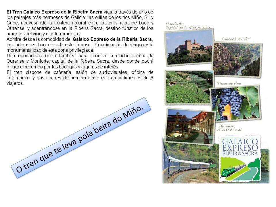 El Tren Galaico Expreso de la Ribeira Sacra viaja a través de uno de los paisajes más hermosos de Galicia: las orillas de los ríos Miño, Sil y Cabe, a