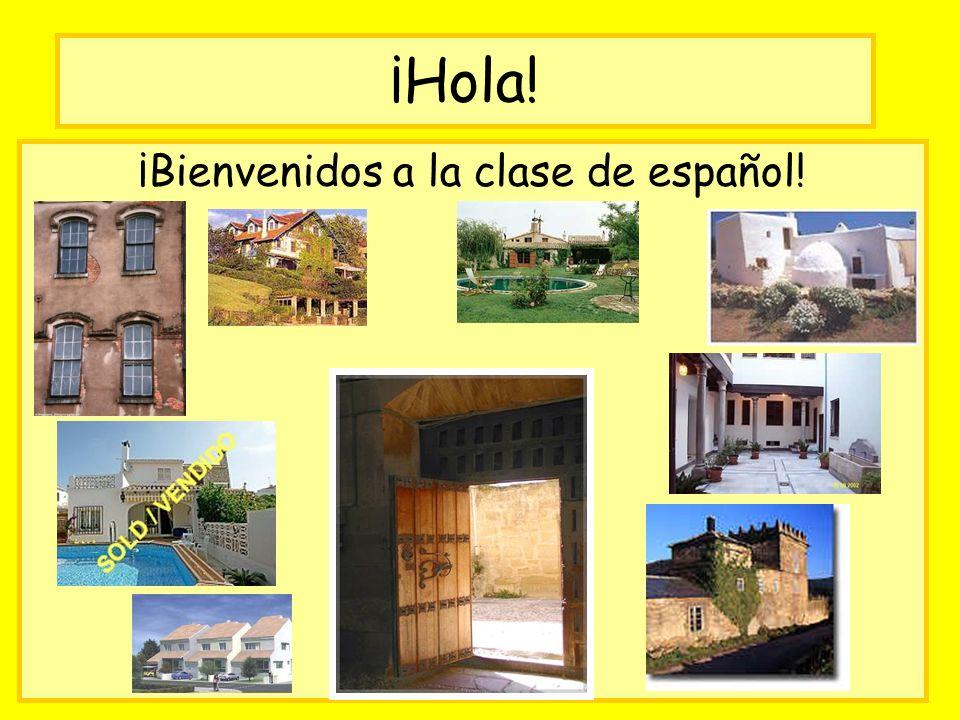 ¡Hola! ¡Bienvenidos a la clase de español!