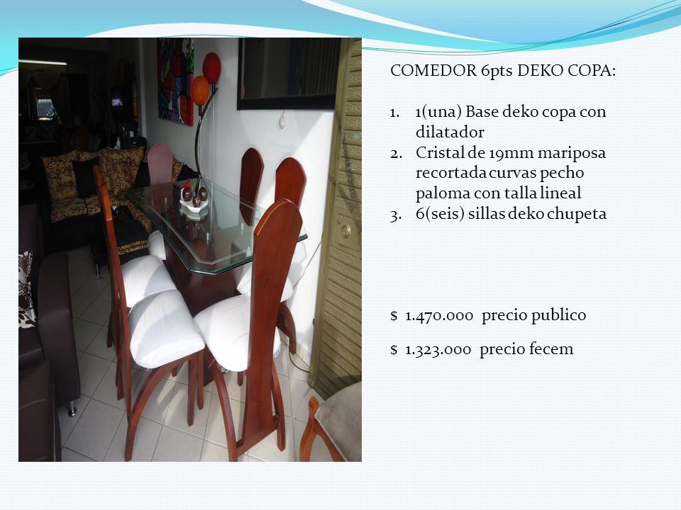 COMEDOR 6pts DEKO COPA: 1.1(una) Base deko copa con dilatador 2.Cristal de 19mm mariposa recortada curvas pecho paloma con talla lineal 3.6(seis) sill