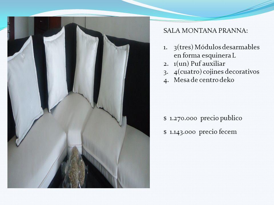 SALA MONTANA PRANNA: 1.3(tres) Módulos desarmables en forma esquinera L 2.1(un) Puf auxiliar 3.4(cuatro) cojines decorativos 4.Mesa de centro deko $ 1