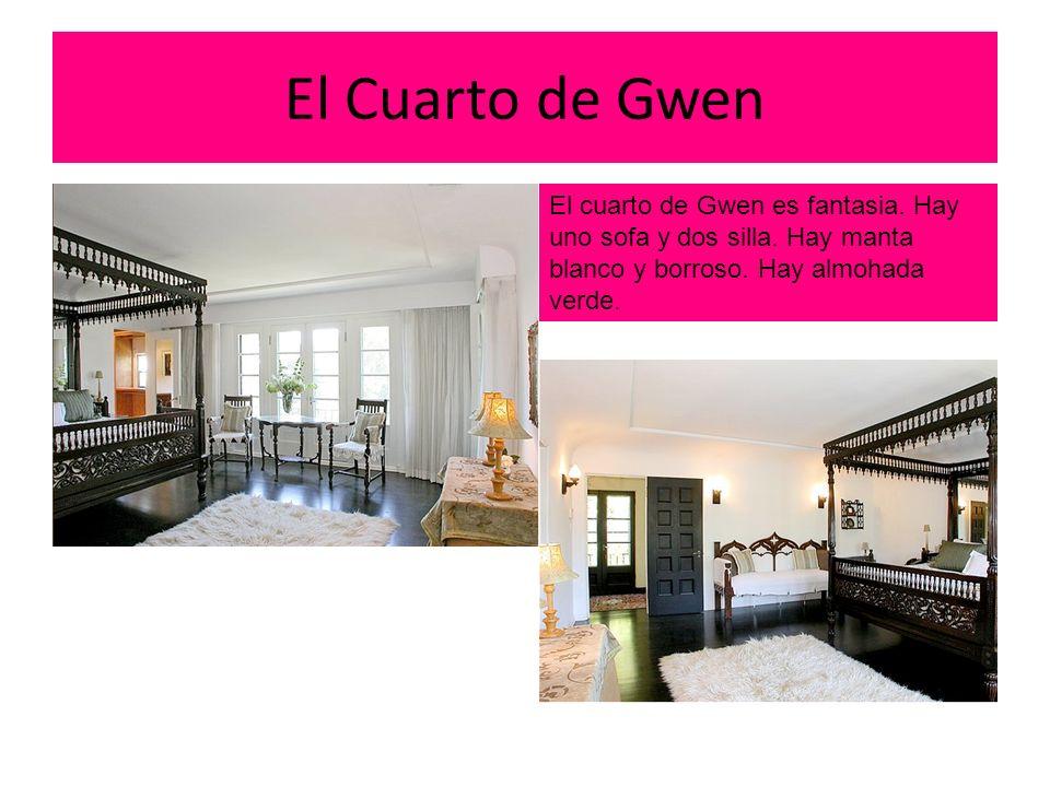 El Cuarto de Gwen El cuarto de Gwen es fantasia.Hay uno sofa y dos silla.