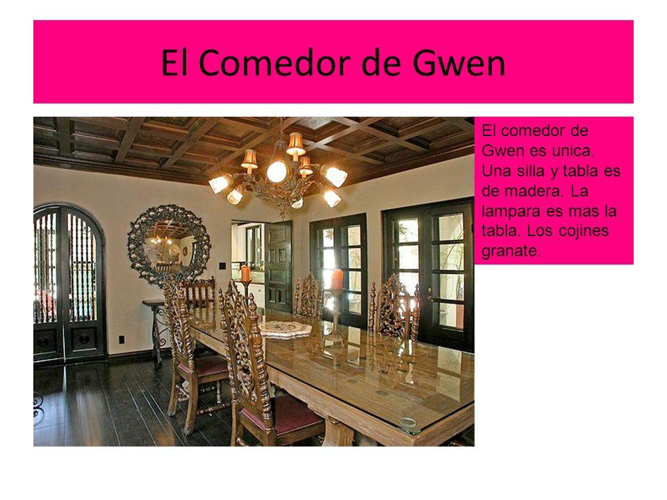 El Comedor de Gwen El comedor de Gwen es unica.Una silla y tabla es de madera.