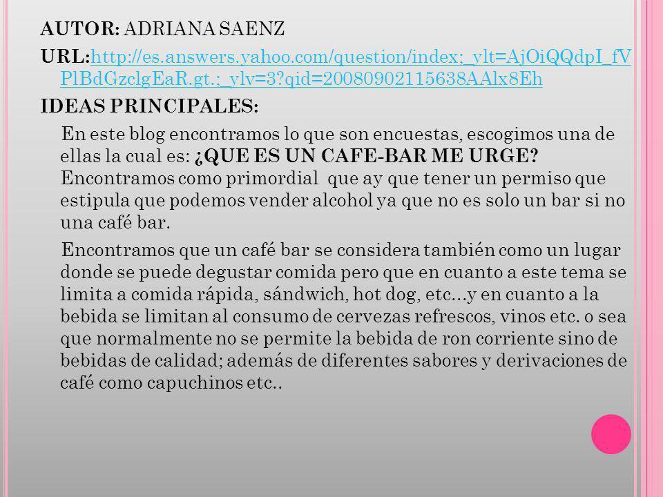 AUTOR: ADRIANA SAENZ URL: http://es.answers.yahoo.com/question/index;_ylt=AjOiQQdpI_fV PlBdGzclgEaR.gt.;_ylv=3?qid=20080902115638AAlx8Eh http://es.ans