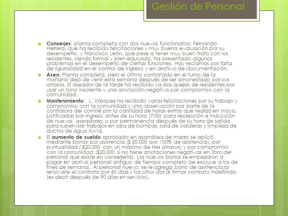 Gestión de Personal Conserjes : planta completa con dos nuevos funcionarios: Fernando Herrera, que ha recibido felicitaciones y muy buena evaluación p