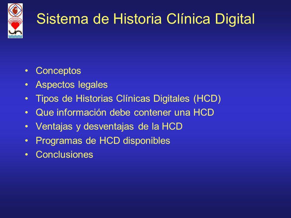 Sistema de Historia Clínica Digital Conceptos Aspectos legales Tipos de Historias Clínicas Digitales (HCD) Que información debe contener una HCD Venta