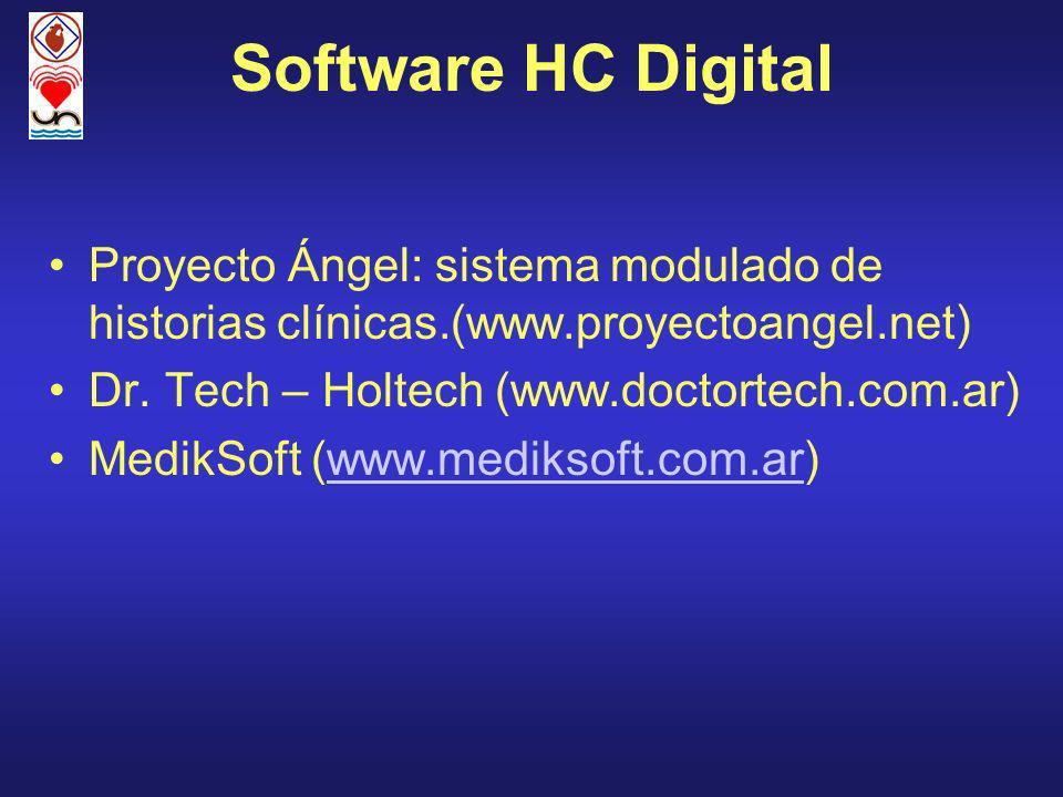 Software HC Digital Proyecto Ángel: sistema modulado de historias clínicas.(www.proyectoangel.net) Dr. Tech – Holtech (www.doctortech.com.ar) MedikSof