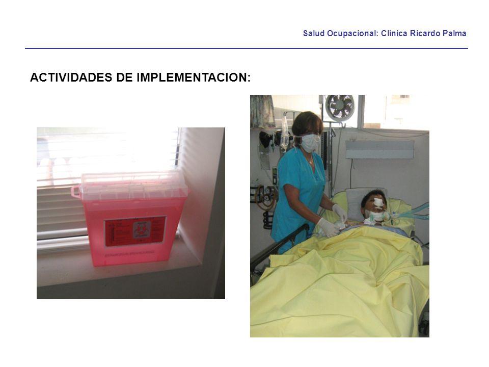 Salud Ocupacional: Clínica Ricardo Palma ACTIVIDADES DE IMPLEMENTACION: