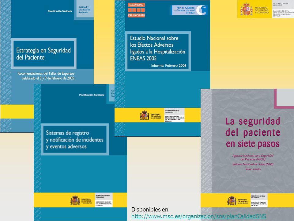 Disponibles en http://www.msc.es/organizacion/sns/planCalidadSNS