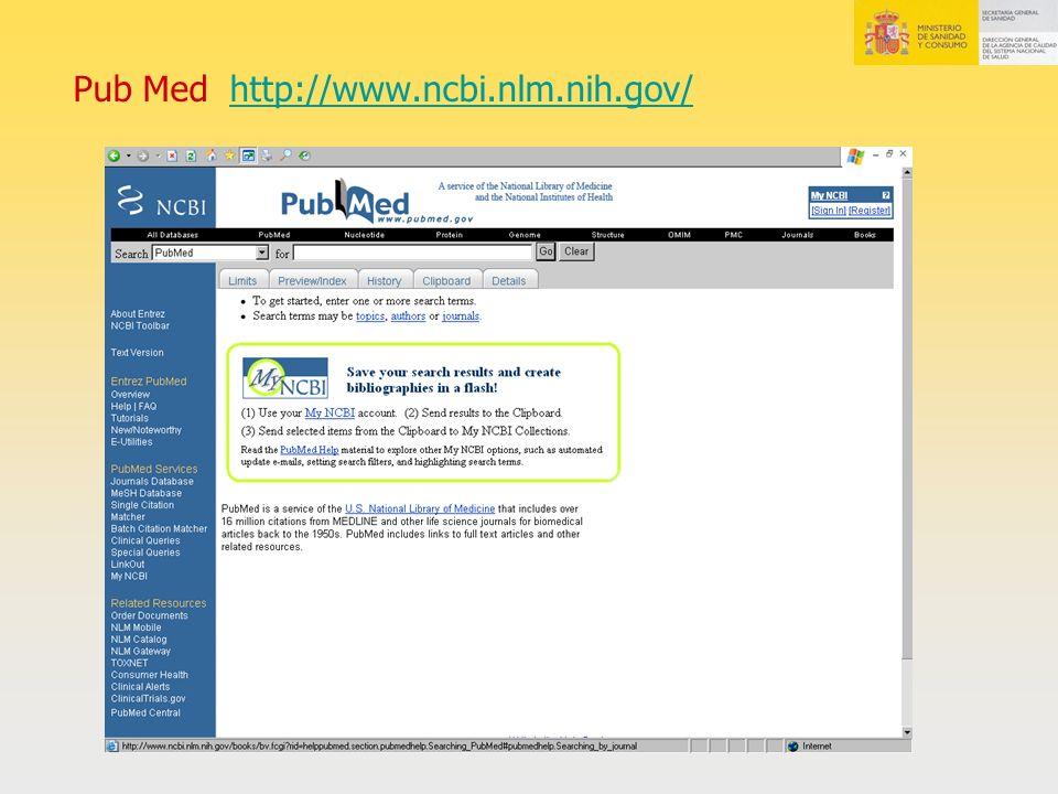 Pub Med http://www.ncbi.nlm.nih.gov/http://www.ncbi.nlm.nih.gov/