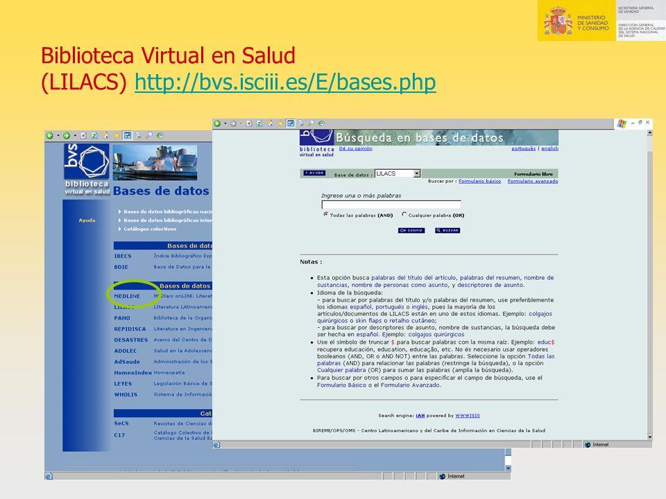 Biblioteca Virtual en Salud (LILACS) http://bvs.isciii.es/E/bases.phphttp://bvs.isciii.es/E/bases.php