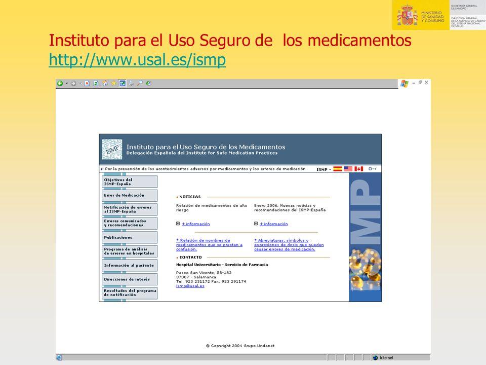 Instituto para el Uso Seguro de los medicamentos http://www.usal.es/ismp http://www.usal.es/ismp